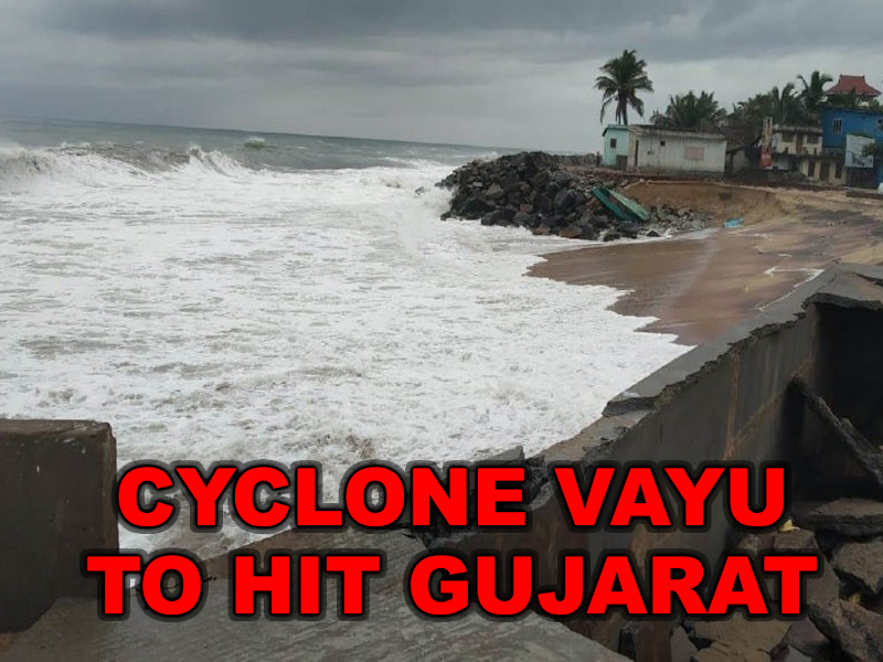 Gujarat on high alert as Cyclone Vayu to hit the coast
