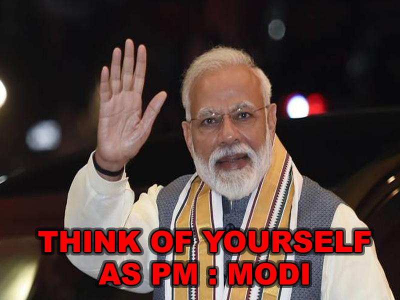 Think of yourself as PM: Modi to bureaucrats