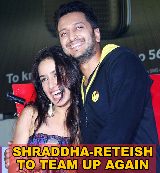 Shraddha excited to team up with Reteish again