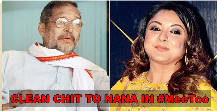 Nana Patekar given Clean Chit in Mee Too