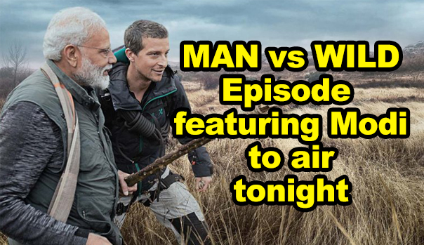 'Man vs Wild' episode featuring PM Modi to air tonight