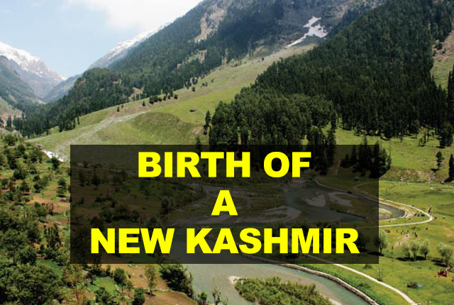 BIRTH OF A NEW KASHMIR