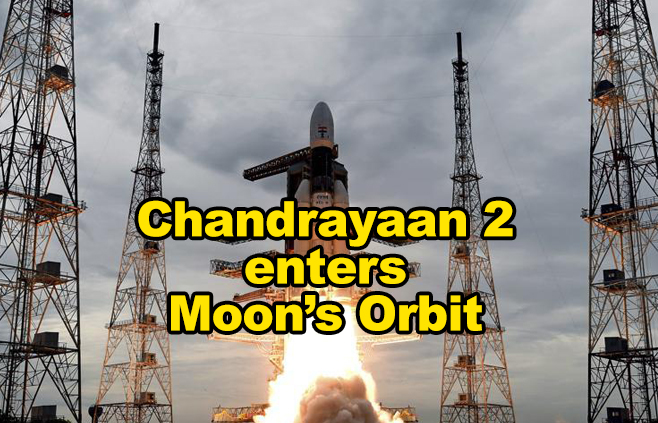 Chandrayaan 2 enters Moon's Orbit