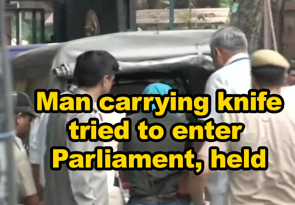 Delhi man who tried to tried to enter Parliament carrying knife held