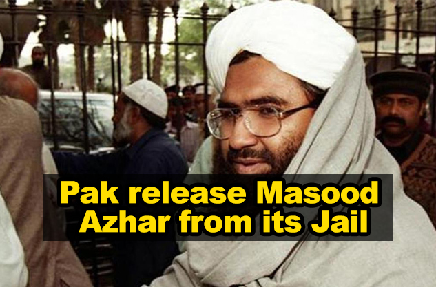 Pakistan secretly releases Masood Azhar from its jail