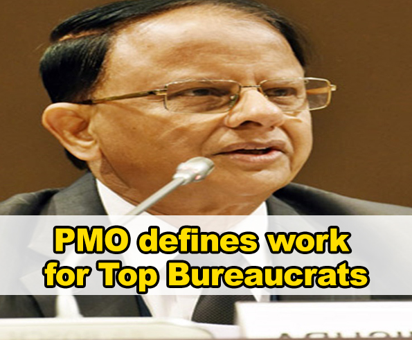 PMO assigns work for Top Bureaucrats