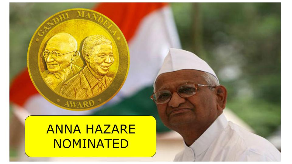 Anna Hazare nominated for Gandhi Mandela Award 2019