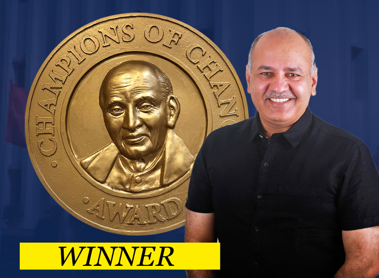 Manish Sisodia selected for Champions of Change Award 2019